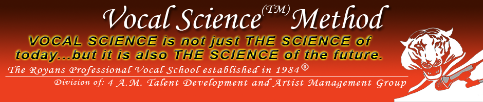 Vocal Science is not just the Science of Today, it is the Science of the Future.